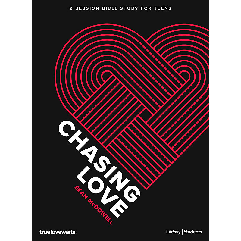 Chasing Love - Teen Bible Study Book