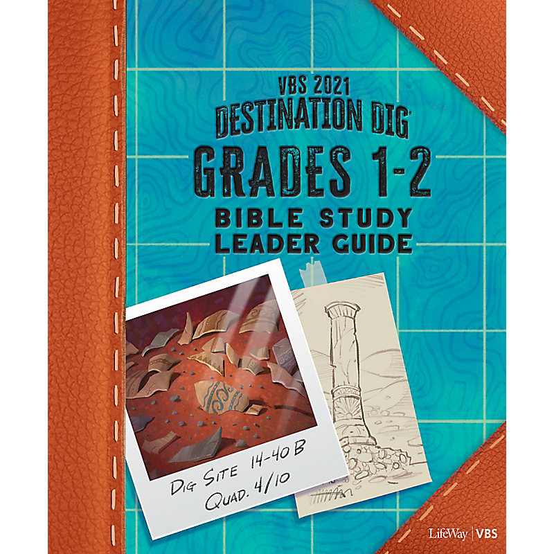 VBS 2021 Grades 1-2 Bible Study Leader Guide
