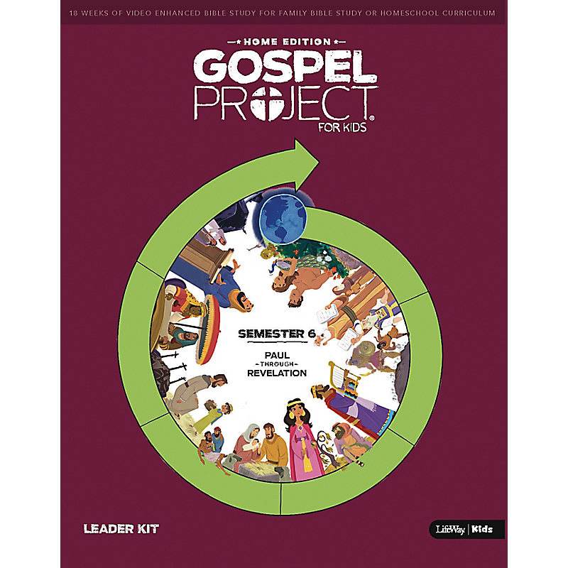 The Gospel Project: Home Edition Leader Kit Semester 6