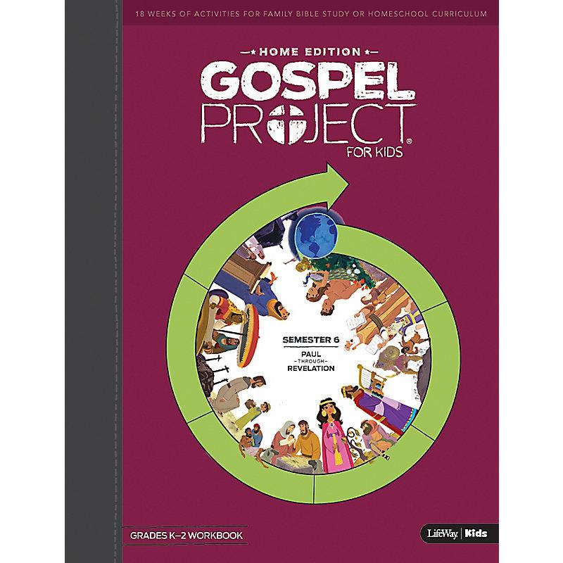 The Gospel Project Home Edition K-2nd Grades Workbook Semester 6