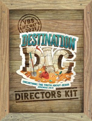 Destination Dig VBS 2021 Directors Kit