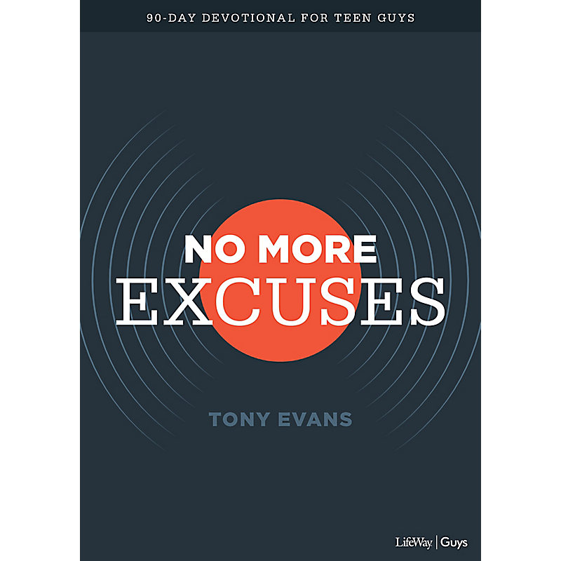 No More Excuses - Teen Devotional