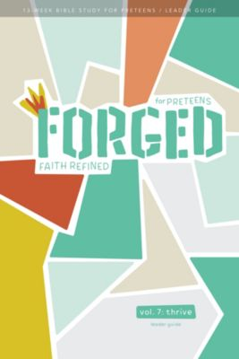 Forged Bible Study - Thrive