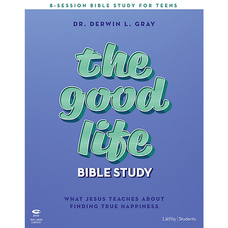 The Good Life - Teen Bible Study Leader Kit