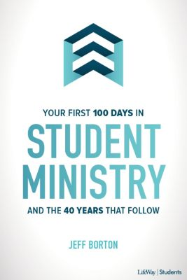 Your First 100 Days of Student Ministry