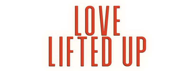 Love Lifted Up