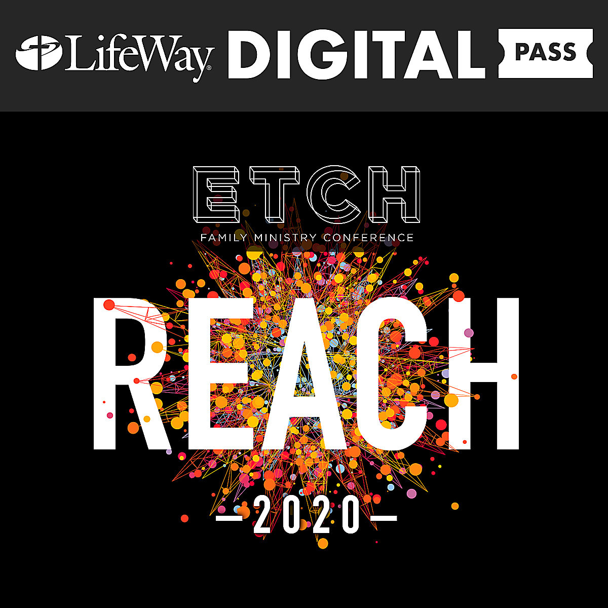 ETCH Family Ministry Conference 2020 Digital Pass