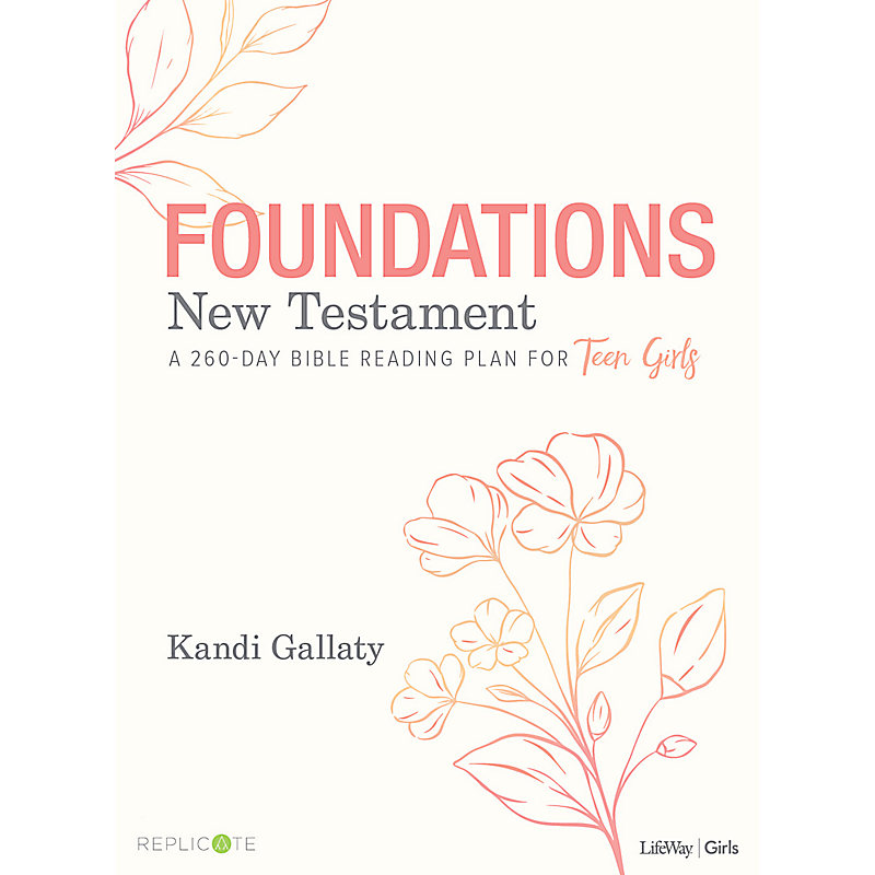Foundations: New Testament - Teen Girls Devotional