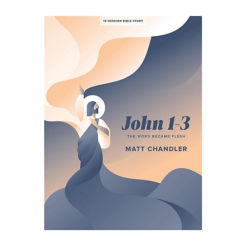 John 1–3 - Bible Study Book