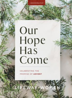Our Hope Has Come Bible Study
