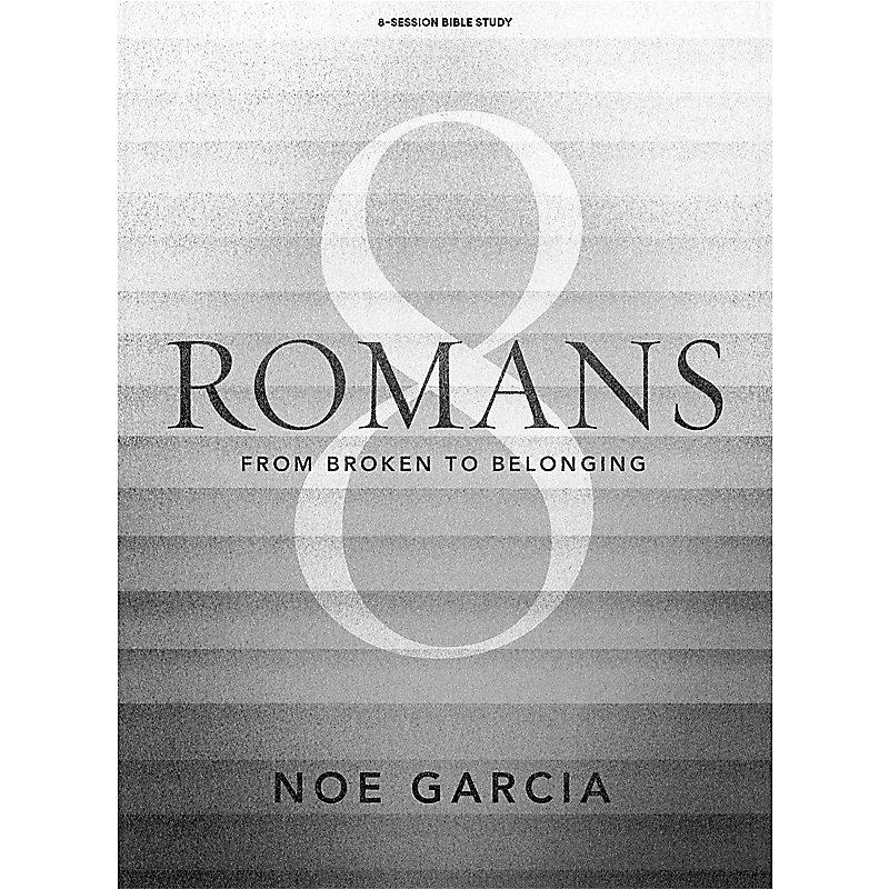 Romans 8 - Bible Study Book with Video Access