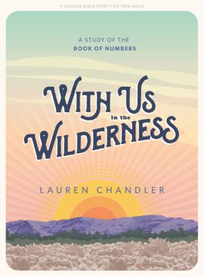 With Us in the Wilderness