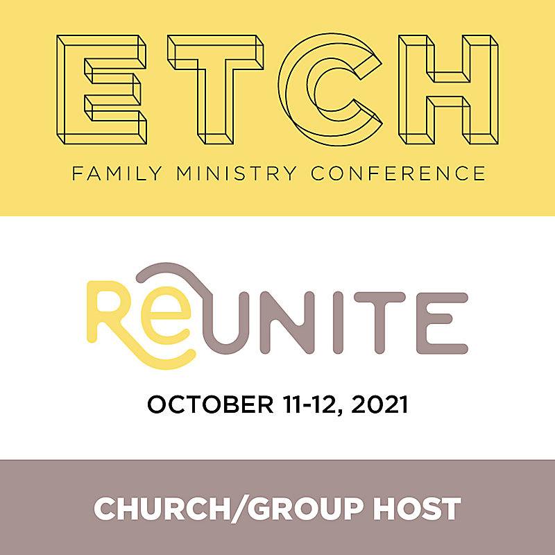 ETCH 2021 Simulcast Church/Group Host