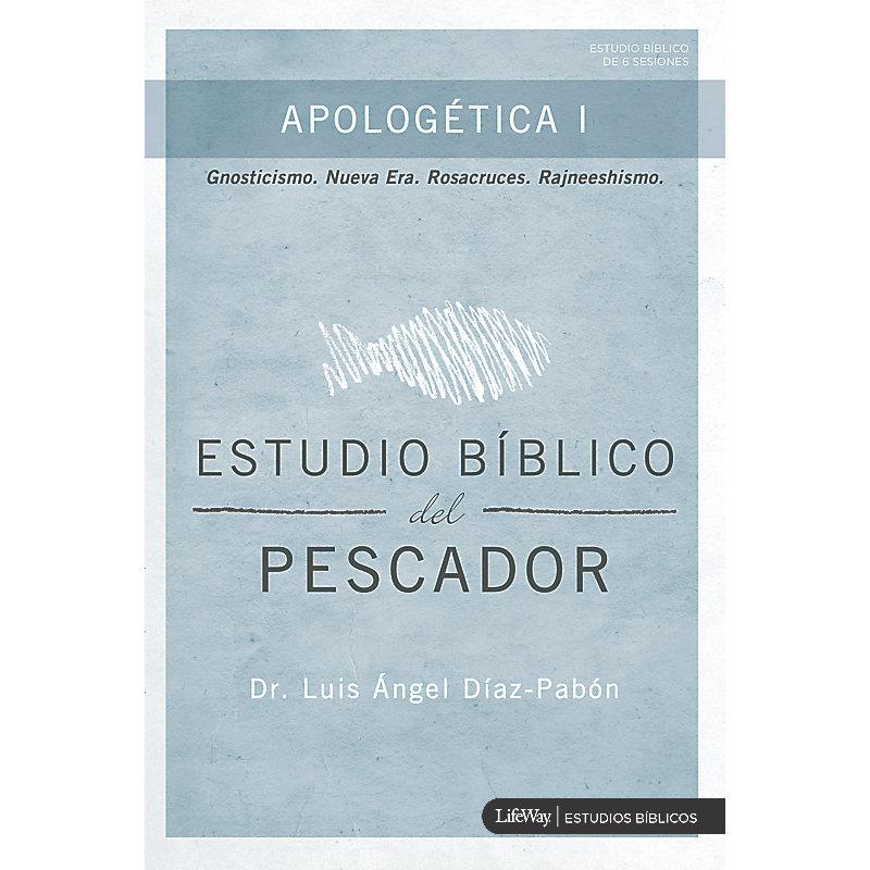 Estudio Bíblico del Pescador - Apologética I