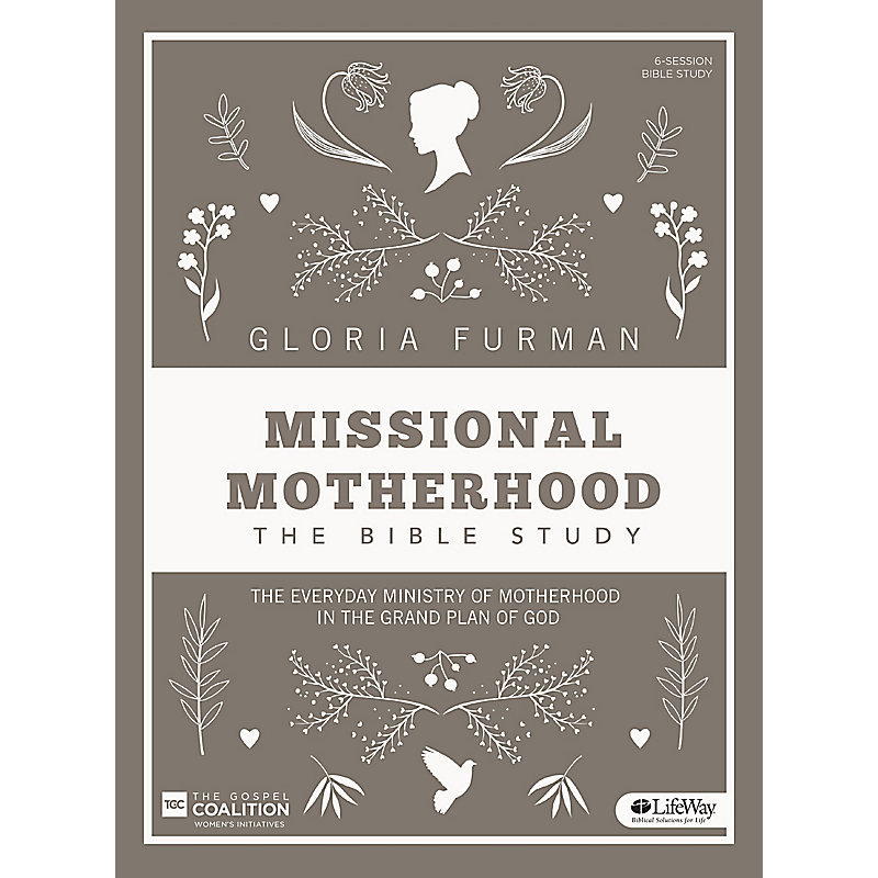 Missional Motherhood - Bible Study Book