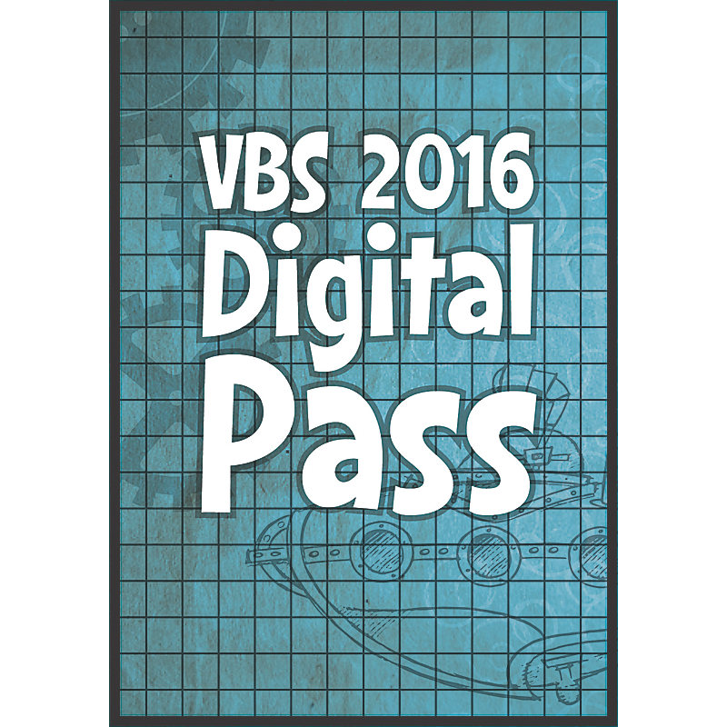 2016 VBS Preview Digital Pass