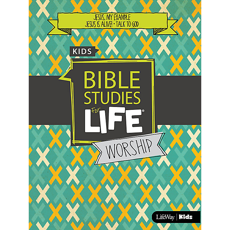 Bible Studies For Life: Kids Worship Hour Spring 2019