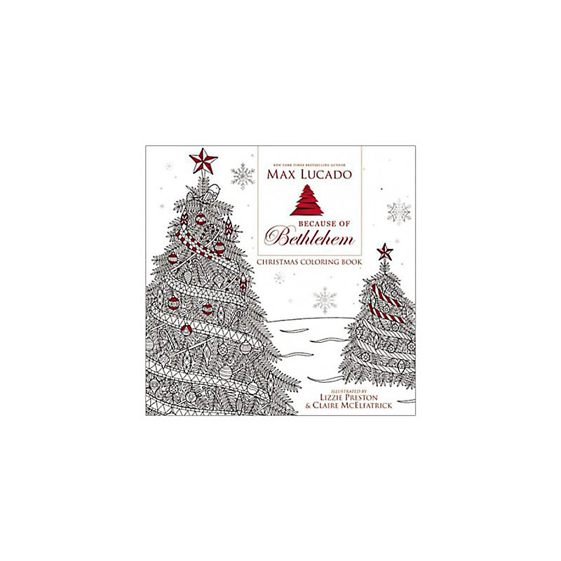 Because of Bethlehem Christmas Coloring Book