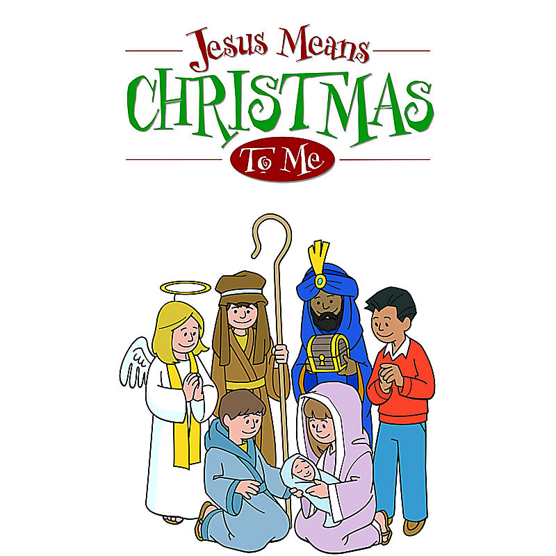 Jesus Means Christmas to Me - Promo Pak - LifeWay