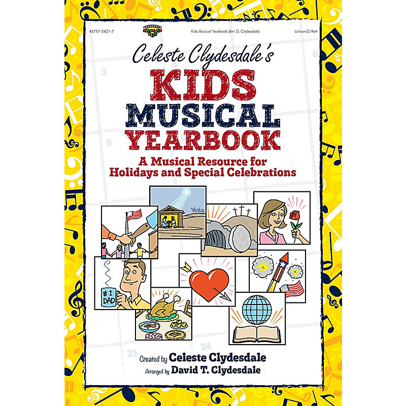 Celeste Clydesdale's Kids Musical Yearbook - Accompaniment CD