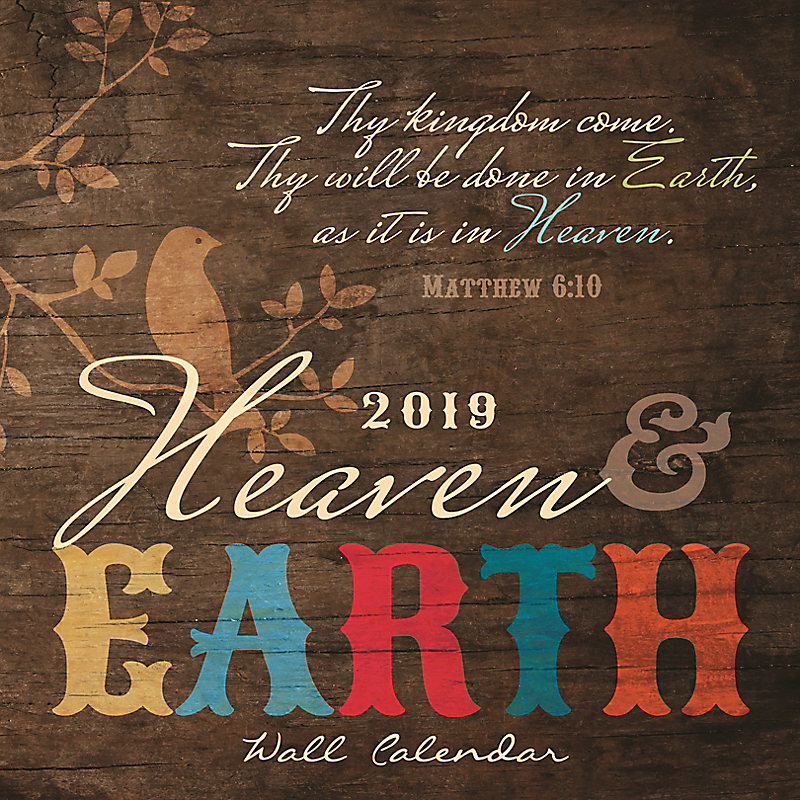 2019 Heaven and Earth Wall Calendar
