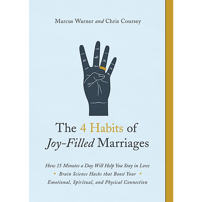 The 4 Habits of Joy-Filled Marriages