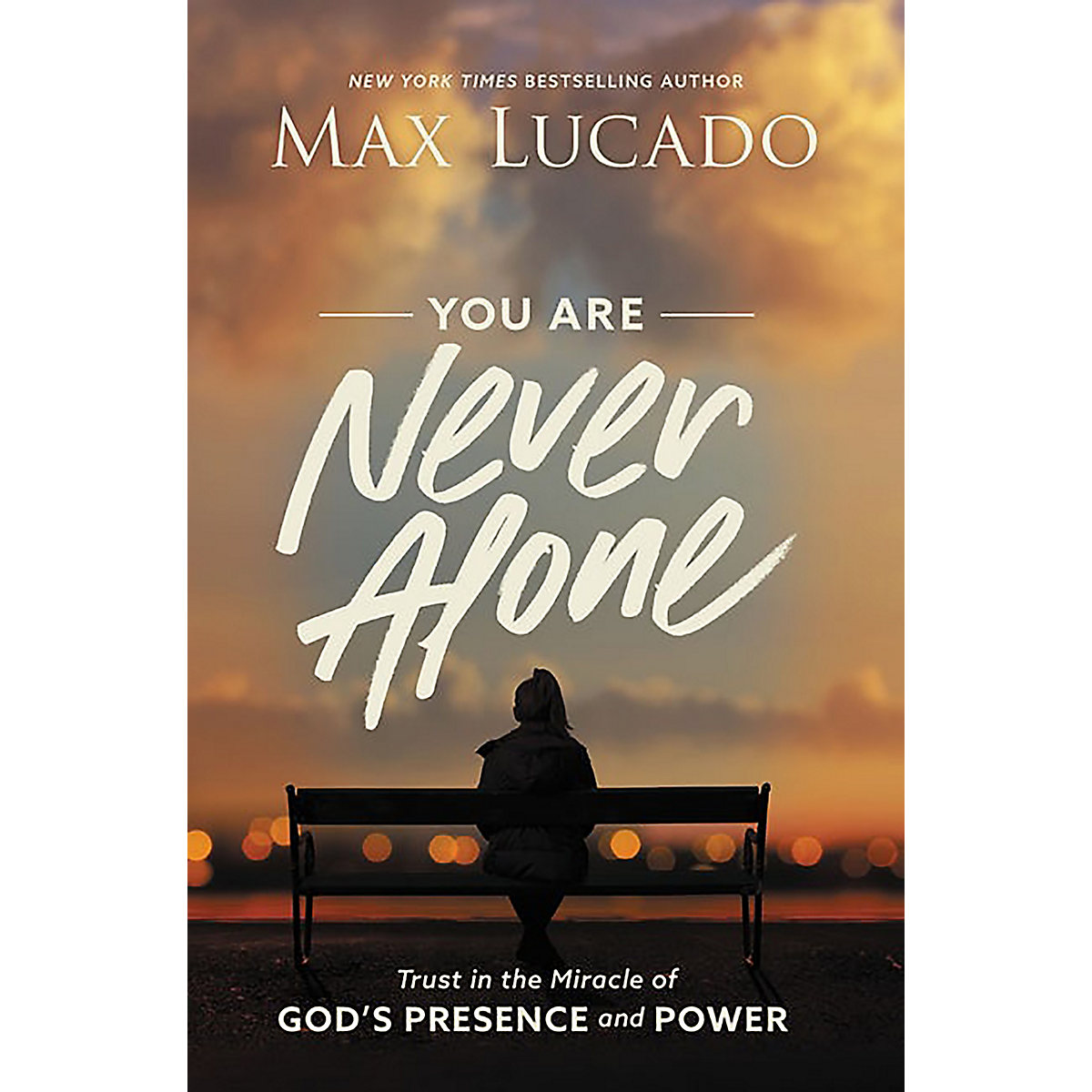 You Are Never Alone book by Max Lucado