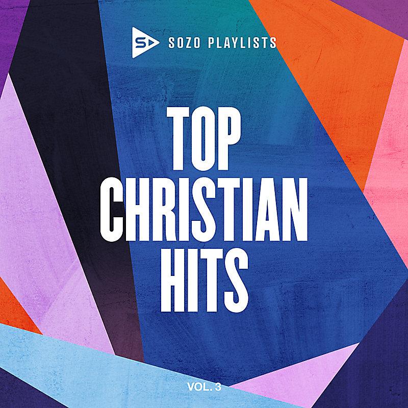 SOZO Playlists: Top Christian Hits V.3