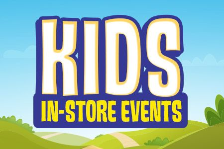 Kids In-Store Events