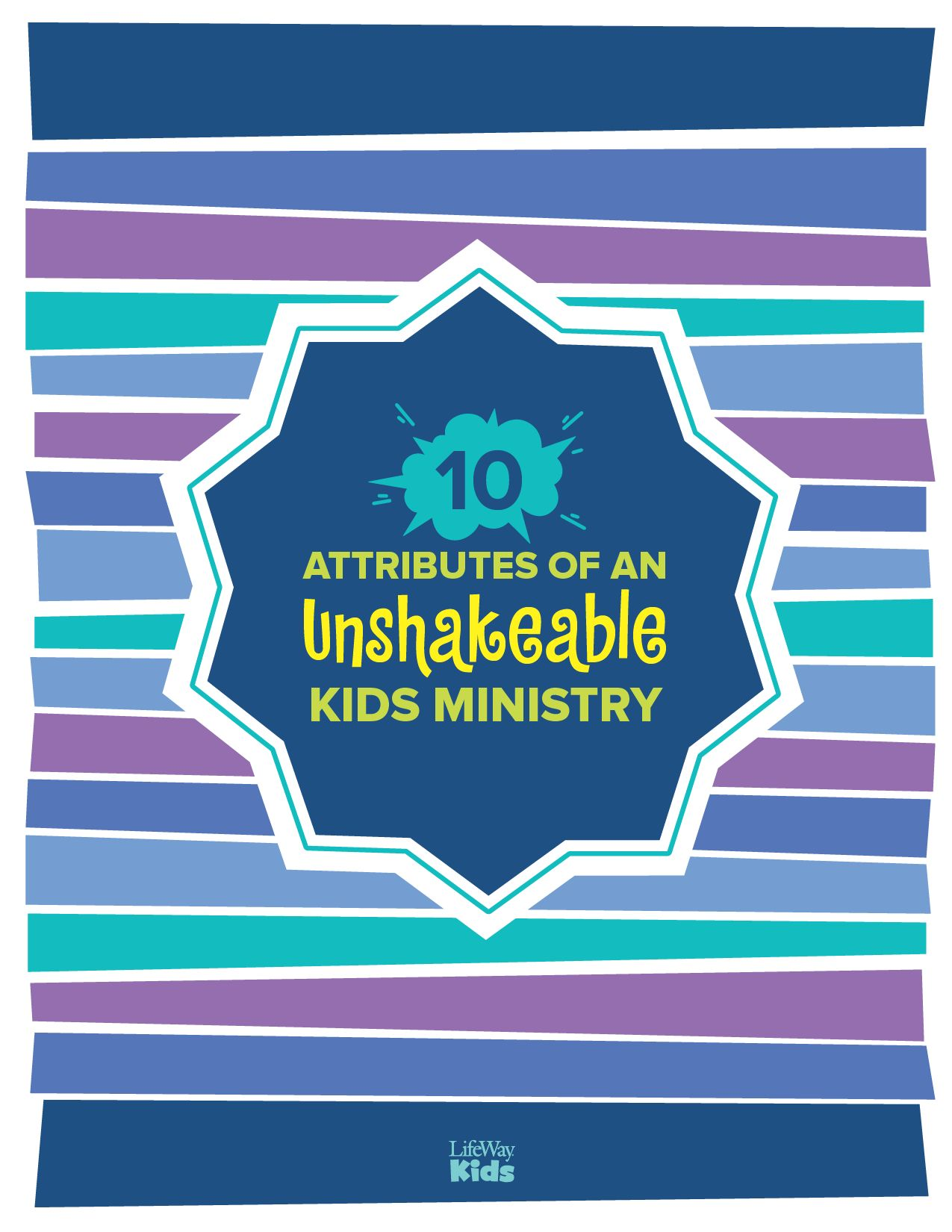 10 Attributes of an Unshakeable Kids Ministry