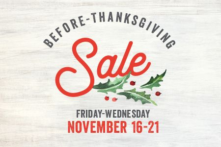Before Thanksgiving Sale