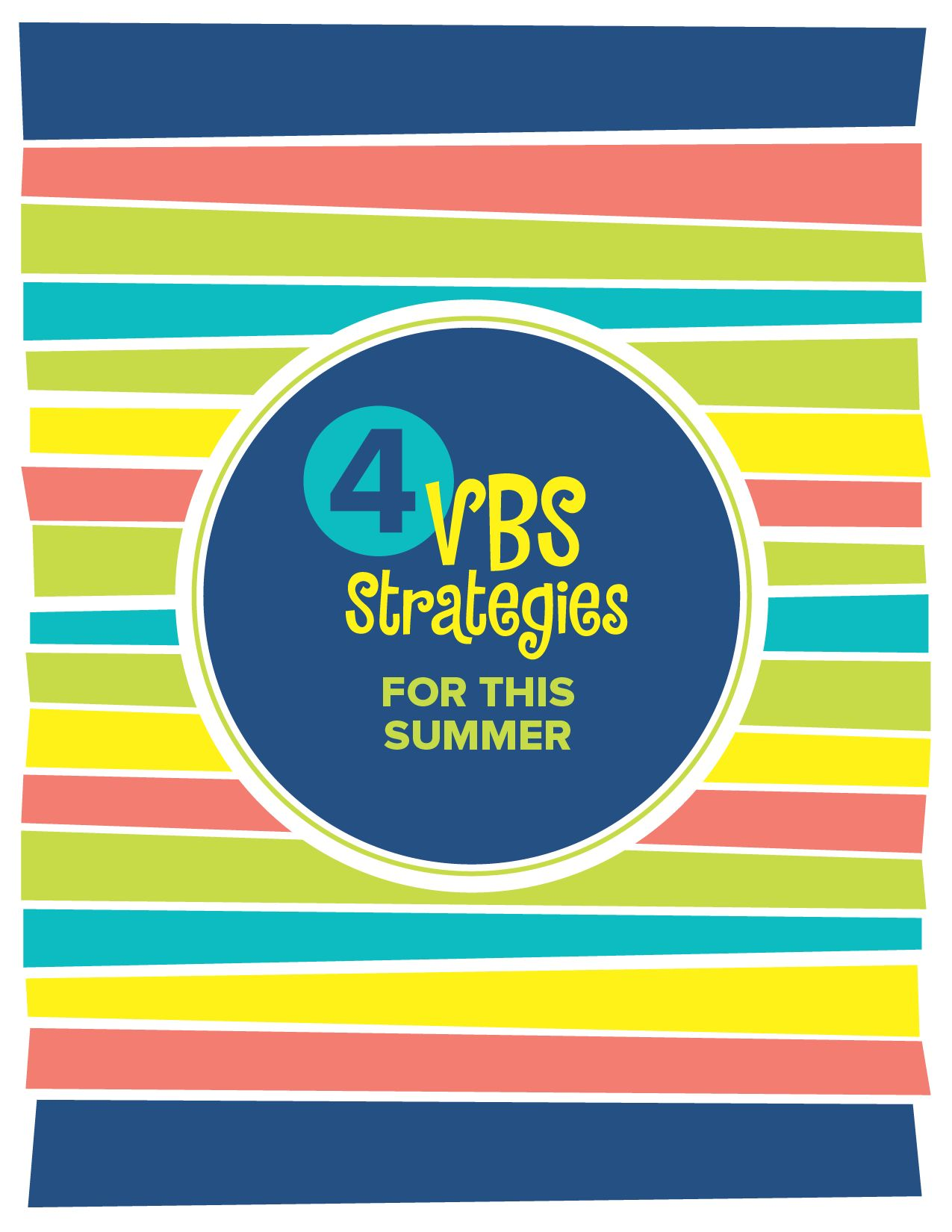 4 VBS Strategies for This Summer