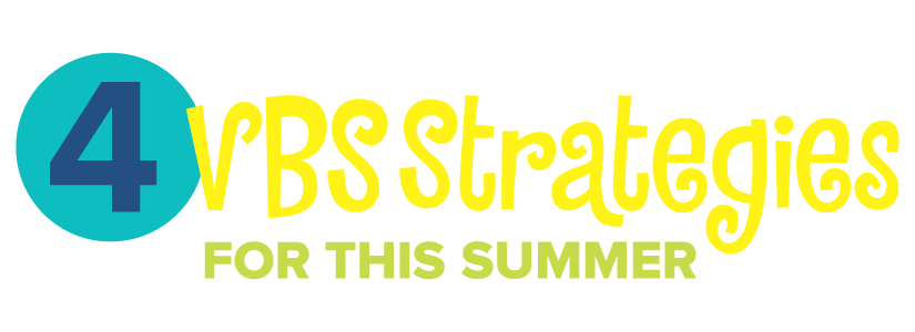 4 Ways to Do VBS This Summer