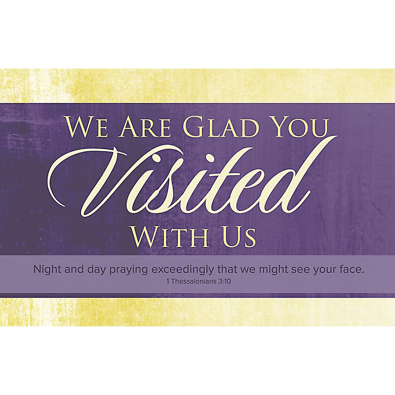 We Are Glad You Visited With Us - Postcard (Pkg 25)  General Worship