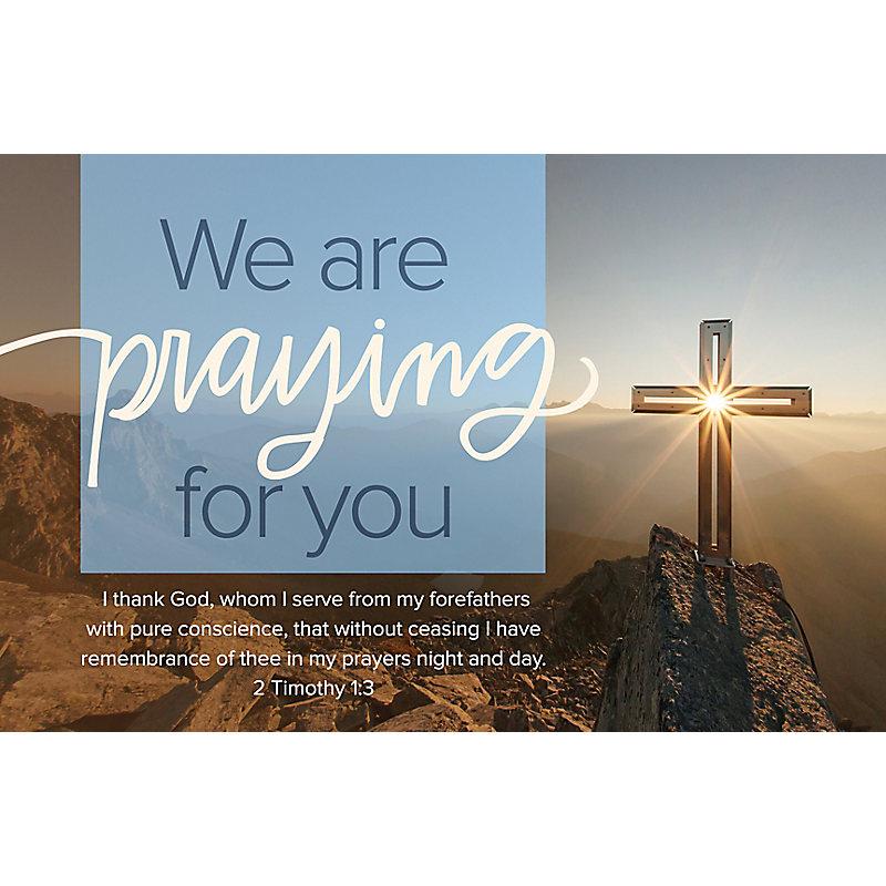 We Are Praying For You - Postcard (Pkg 25)  General Worship