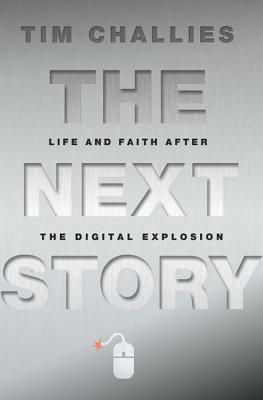 Life and Faith After the Digital Explosion