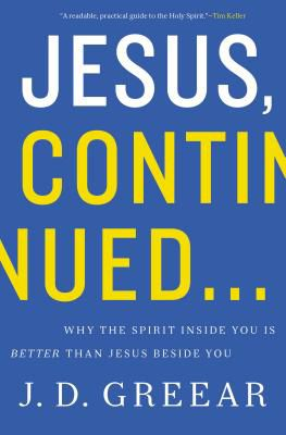 The cover of J.D. Greear's book Jesus, Continued.