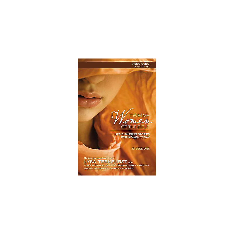 Twelve Women Of The Bible Study Guide With Dvd Lifeway