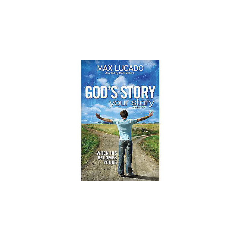 God's Story, Your Story: Youth Edition