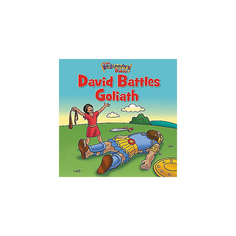 The Beginners Bible David Battles Goliath