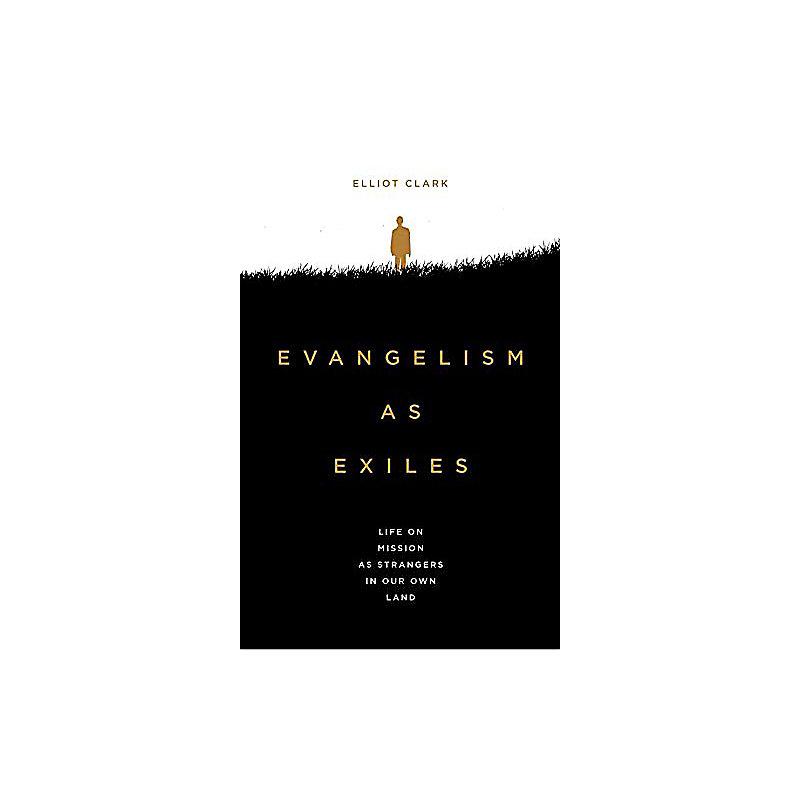 Evangelism as Exiles