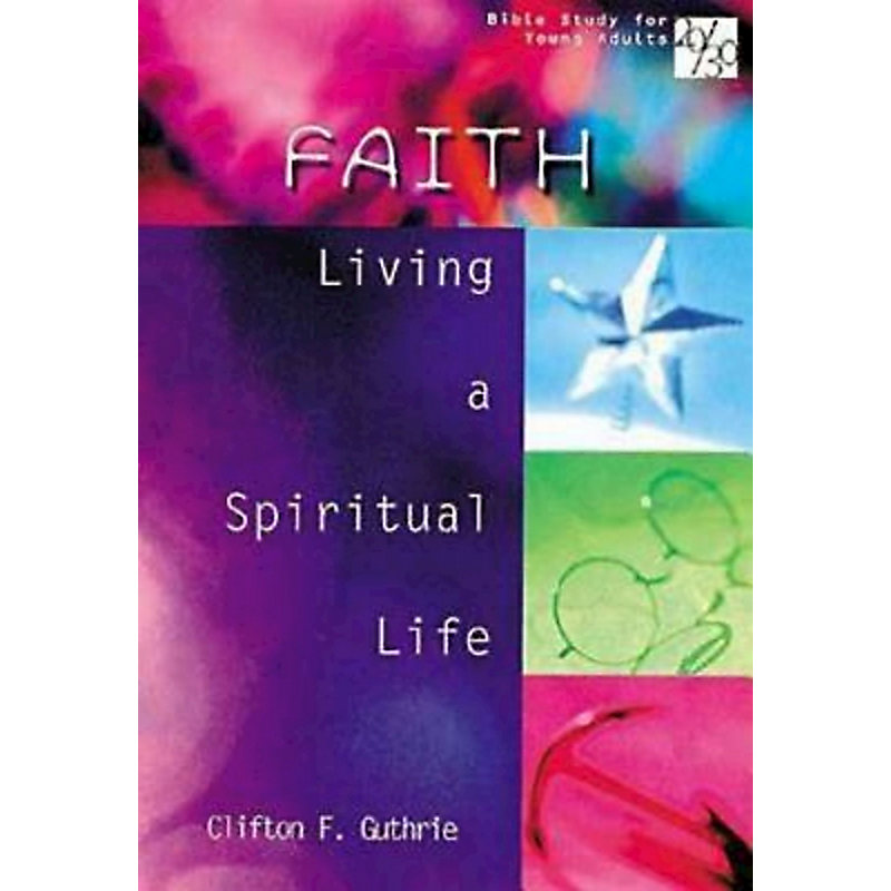 20/30 Bible Study for Young Adults: Faith