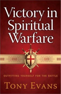 Victory In Spiritual Warfare | Tony Evans | LifeWay