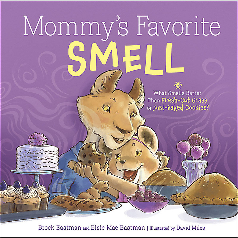 Mommy's Favorite Smell