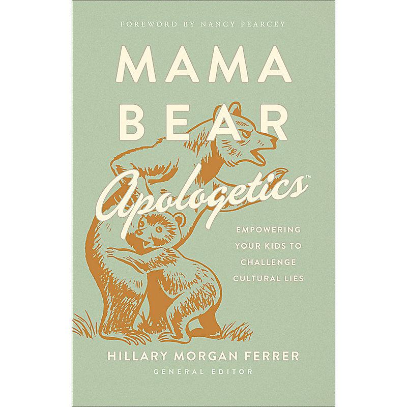 Mama Bear Apologetics®