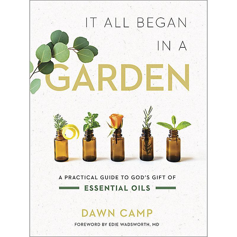 It All Began in a Garden