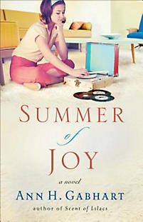 Revell Blog Tour Review: Summer Of Joy by Ann H. Gabhart