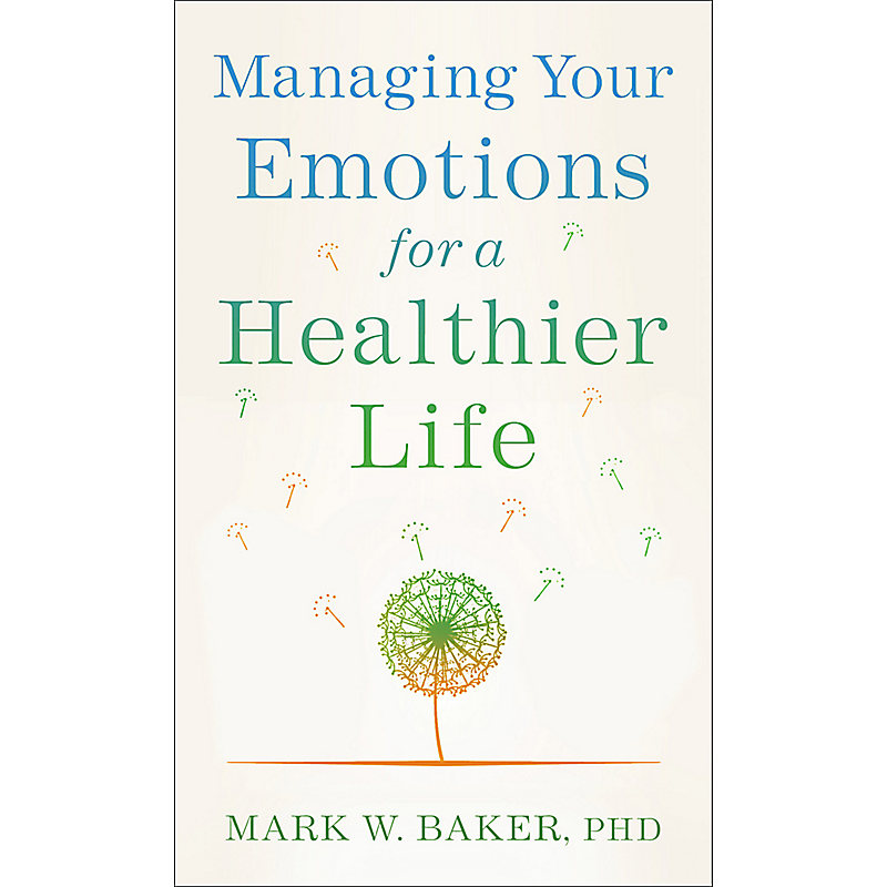 Managing Your Emotions for a Healthier Life
