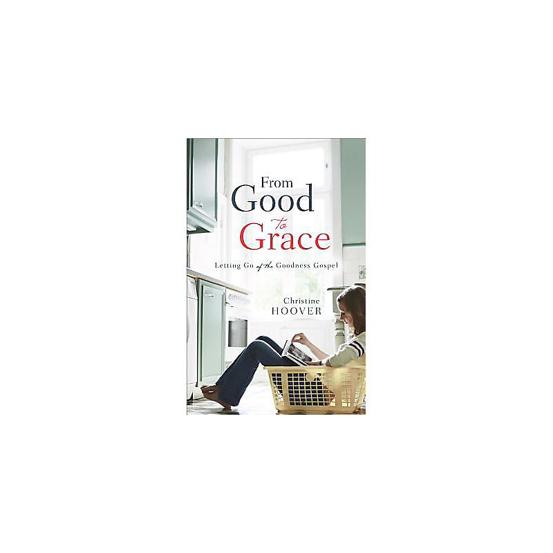 From Good to Grace
