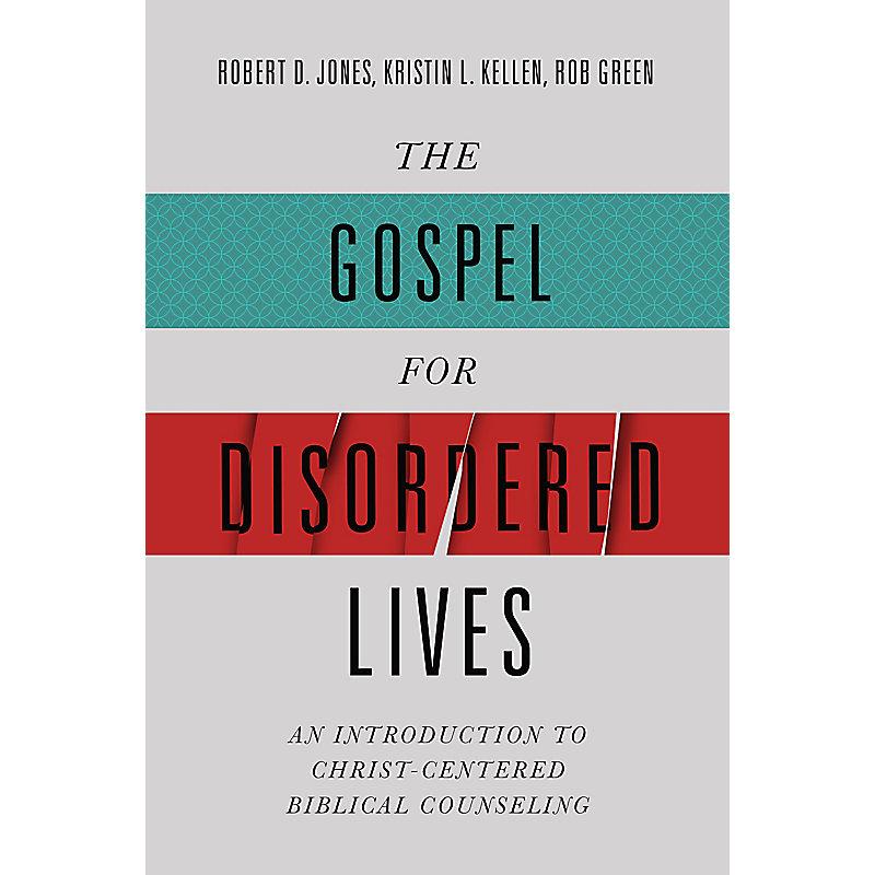 The Gospel for Disordered Lives